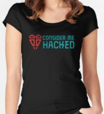 Consider Me Hacked Women's Fitted Scoop T-Shirt