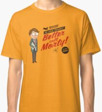 Better Call Morty Classic T-Shirt