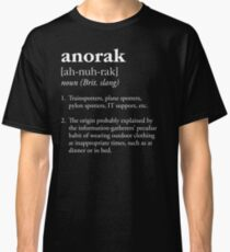 Anorak definition - clothing worn by trainspotters Classic T-Shirt