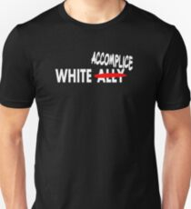 White Accomplice T-Shirt