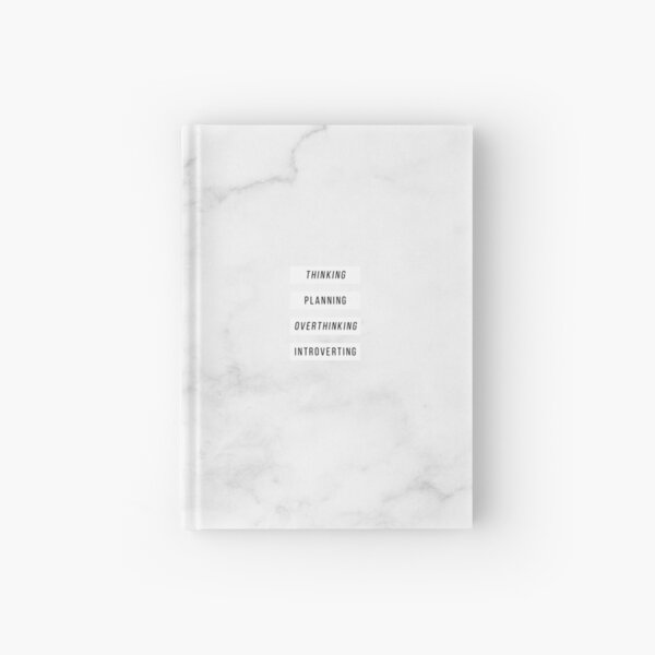 Thinking, Planning, Overthinking, Introverting Hardcover Journal