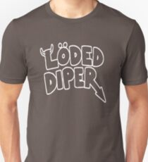 Funny Loded Diper Unisex T-Shirt