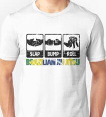 BJJ Brazilian Jiu-Jitsu Slap - Bump - Roll Unisex T-Shirt