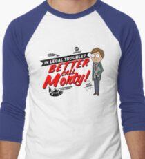 Better Call Morty! T-Shirt