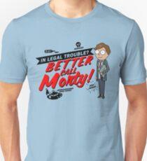 Better Call Morty! Unisex T-Shirt