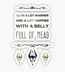 Skyrim Belly Full Of Mead Sticker
