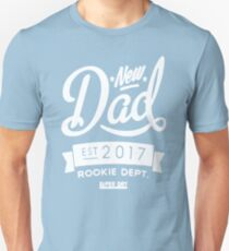 New Dad 2017 T-Shirt