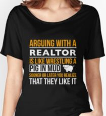 argue with REALTOR Women's Relaxed Fit T-Shirt
