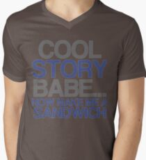 Cool Story Babe... Now Make Me A Sandwich Funny Tshirt T-Shirt