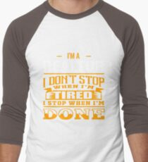 REALTOR dont stop when tired T-Shirt