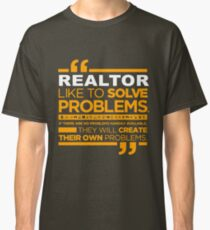 REALTOR like to solve problems Classic T-Shirt