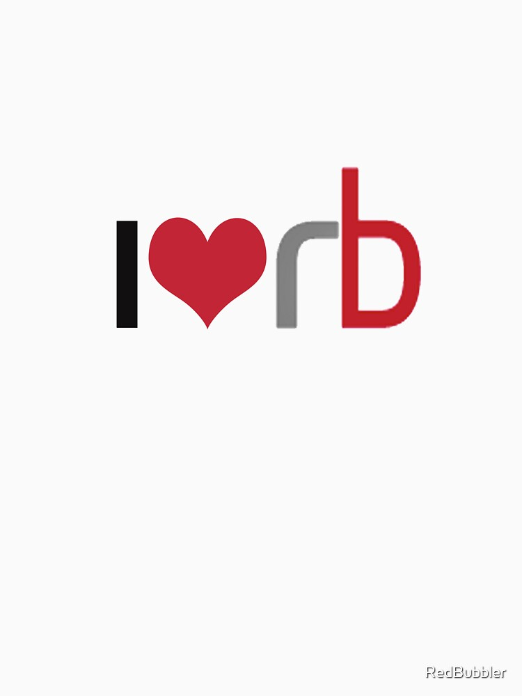 I Love RB by RedBubbler