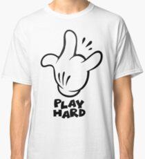 Play hard Classic T-Shirt