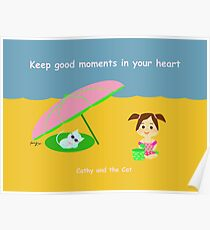 Cathy and the Cat - Keep Good Moments in your Heart Poster