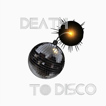 DEATH TO DISCO by ShaneConnor