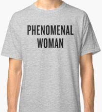 Phenomenal Woman Classic T-Shirt