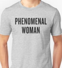 Phenomenal Woman Unisex T-Shirt