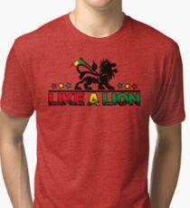 Like a lion Tri-blend T-Shirt