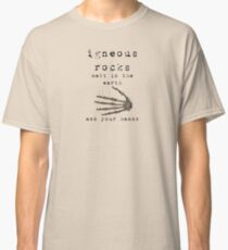 Igneous Rocks Melt in Earth and Hands Classic T-Shirt