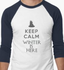 Keep calm winter is here T-Shirt