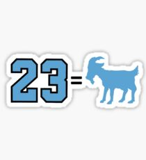 23 = Goat - Jordan, Greatest of All Time Sticker