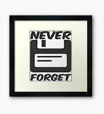 Tshirt Never Forget Geek Nerd Framed Print