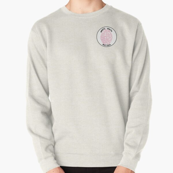 Mental Health Matters Pullover Sweatshirt