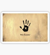 "The Elder Scrolls V: Skyrim - Dark Brotherhood Black Hand ""We Know"" Sticker"