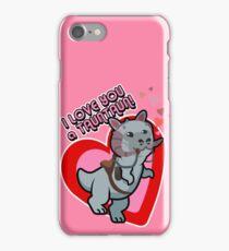 I Love you a TaunTaun! iPhone Case/Skin