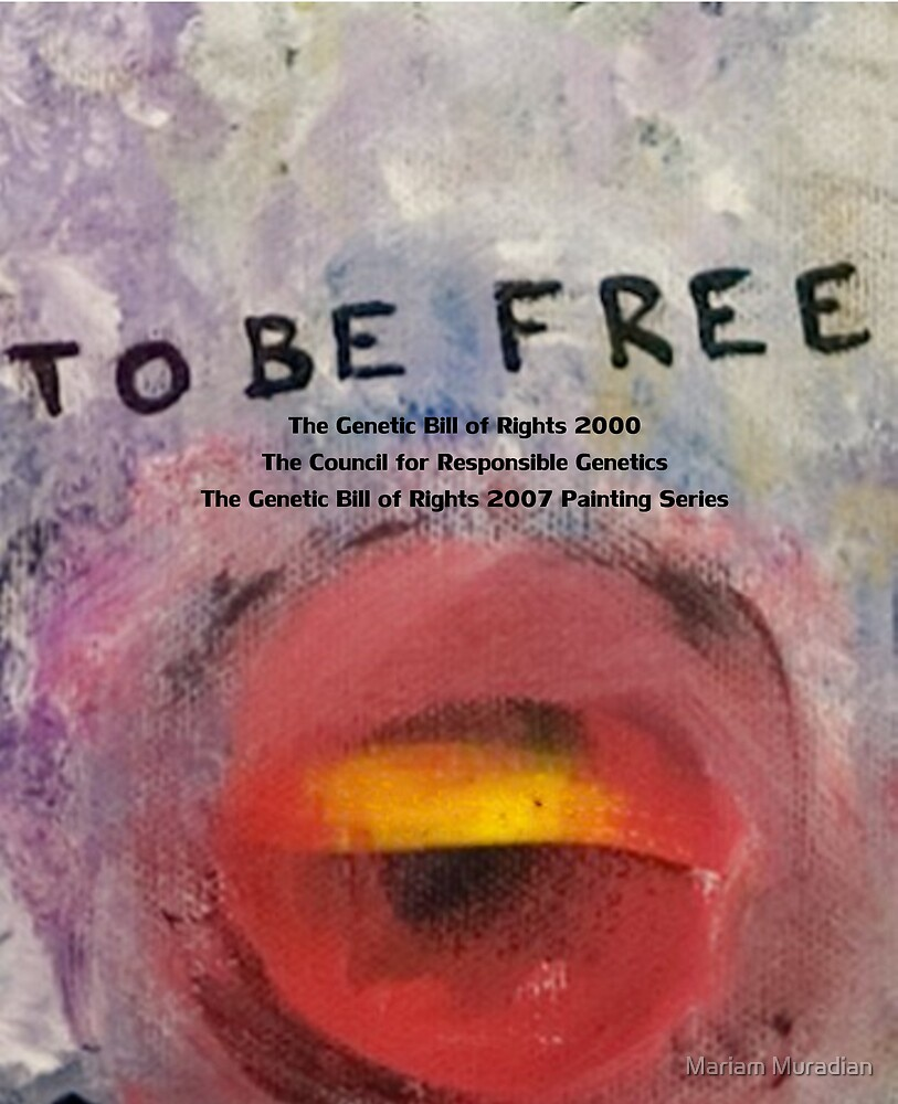To Be Free by Mariam Muradian