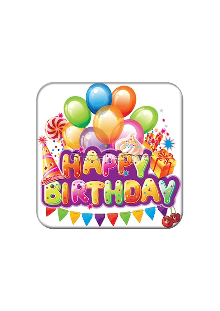 Happy birthday  by GraziaDesigner