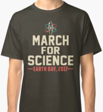 March for Science Earth day April 22nd T-Shirt Classic T-Shirt