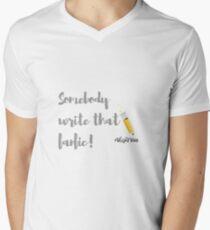 Somebody Write the Fanfic Men's V-Neck T-Shirt