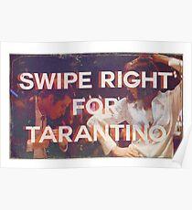 Swipe Right for Tarantino Poster