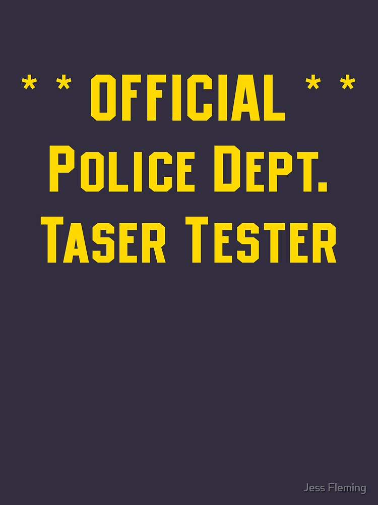 Official Police Dept Taser Tester by BigJess