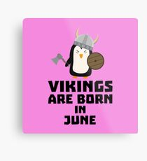 Vikings are born in June Rj328 Metal Print