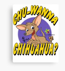 chihuahua? Canvas Print