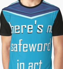 There's no safeword in art Graphic T-Shirt