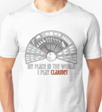 My place in the world: I play clarinet Unisex T-Shirt