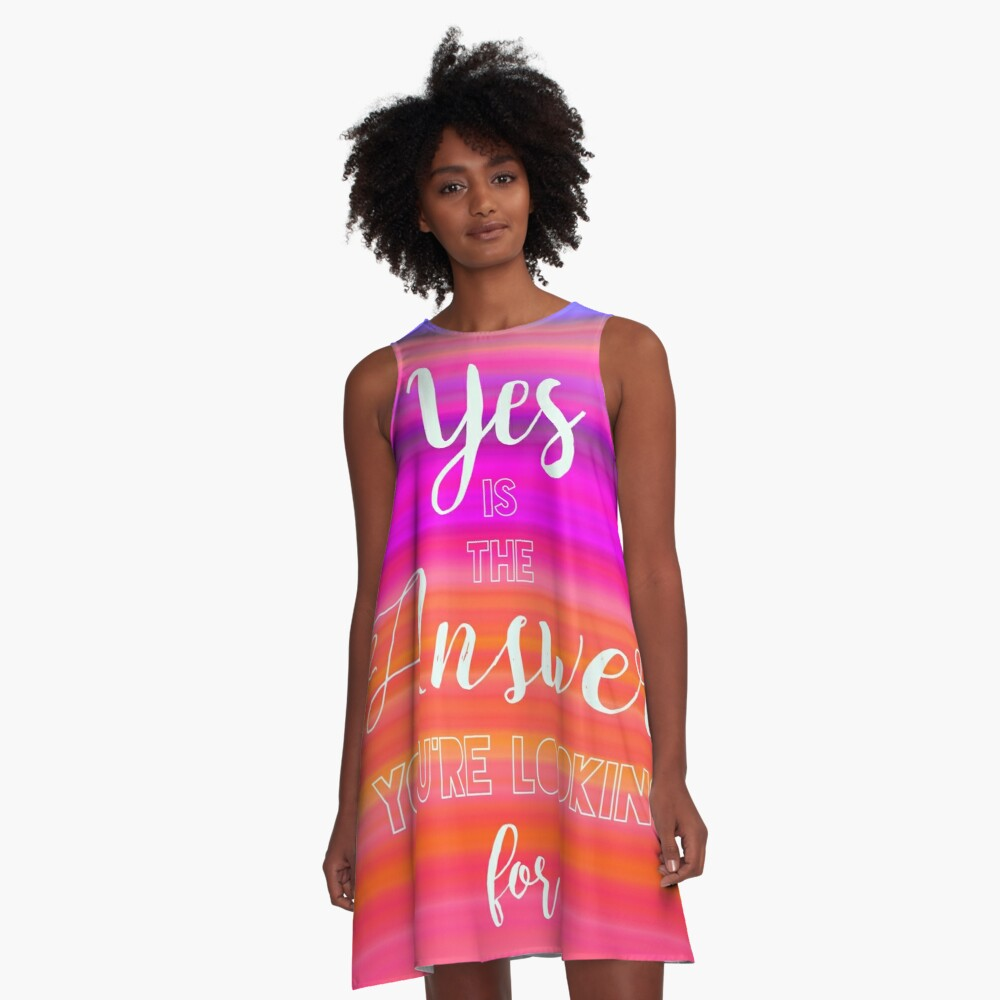 Yes is the Answer A-Line Dress