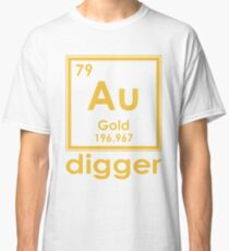 Gold Digger Au 196.967 Periodic Table Of Elements Design Classic T-Shirt