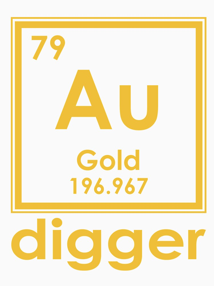 Gold digger au 196967 periodic table of elements design unisex t gold digger au 196967 periodic table of elements design by nvalleydesign urtaz Image collections