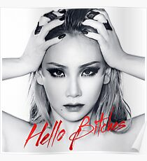 CL (2NE1) – Hello Bitches Poster