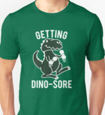 getting dino sore workout mens T-Shirt