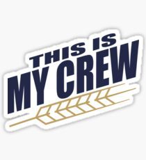This Is My Crew Sticker