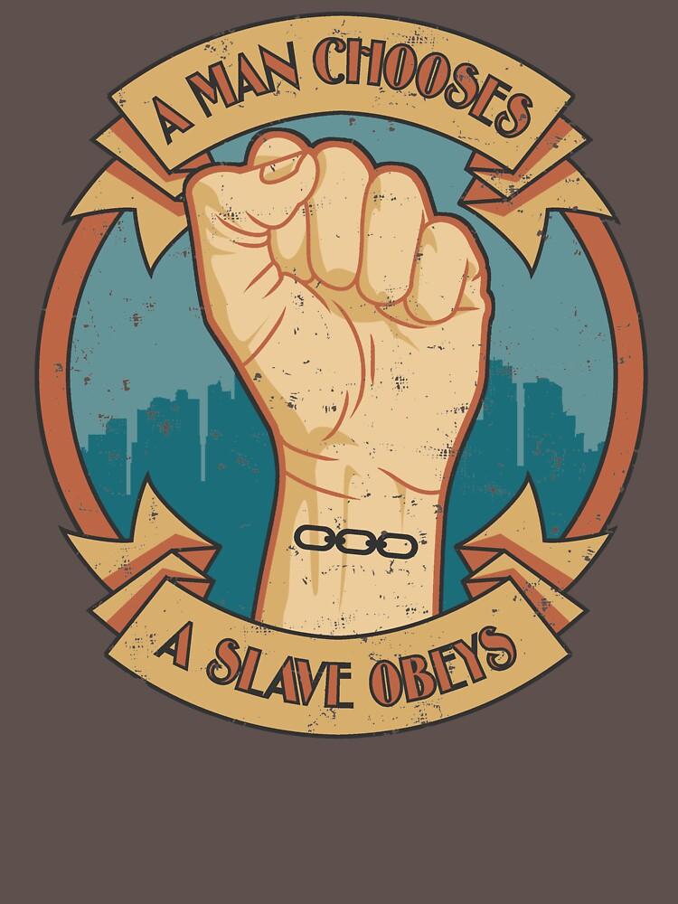 A Slave Obeys | Unisex T-Shirt