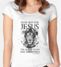Fear not for Jesus the Lion of Judah has Triumphed Christian Women's Fitted Scoop T-Shirt