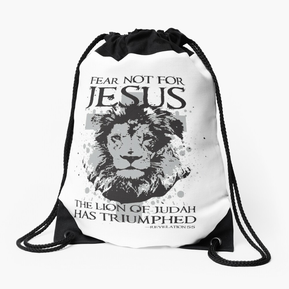 Fear not for Jesus the Lion of Judah has Triumphed Christian Drawstring Bag