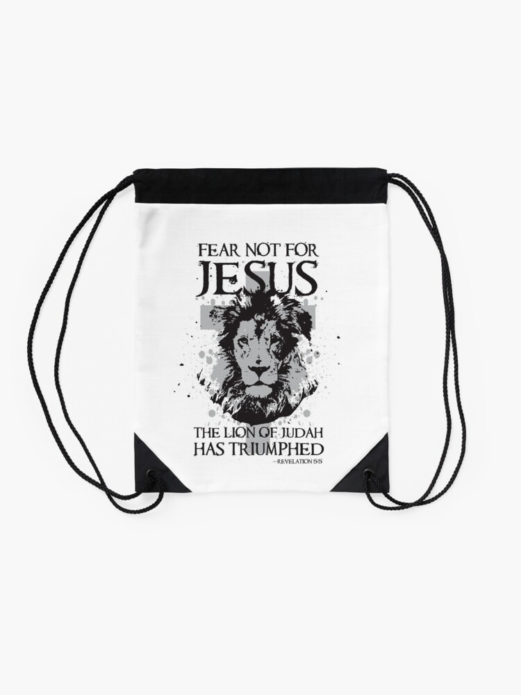 Alternate view of Fear not for Jesus the Lion of Judah has Triumphed Christian Drawstring Bag
