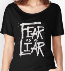 Fear is a Liar - Inspirational Christian Women's Relaxed Fit T-Shirt